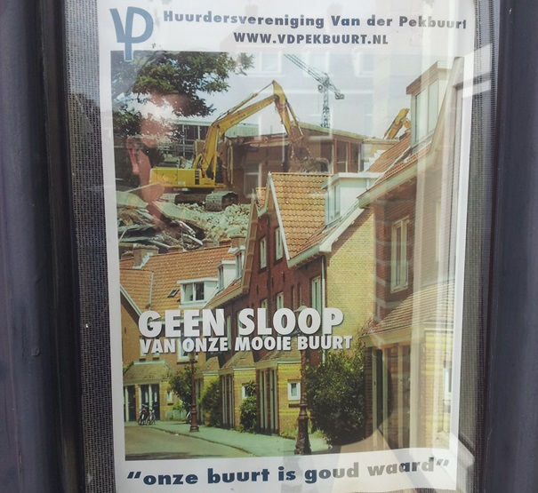 "The revival of north as experienced by the longtime-residents. Poster reads ""No demolition of our beautiful neighborhood"". Credits: Thijs Olthof, taken in April 2014."