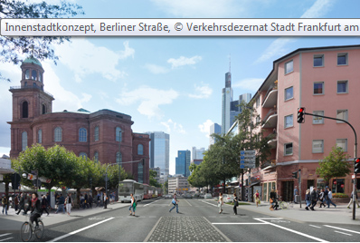 Berliner Straße - Umgestaltung Verkehrsdezernat Frankfurt (source: Planungsamt, 2015)